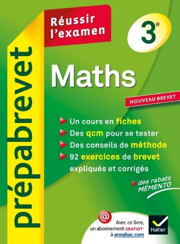 Maths 3e - Prpabrevet Russir l'examen: Cours et sujets corrigs brevet - Troisime