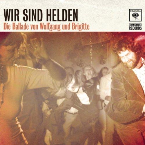 Die Ballade Von Wolfgang Und B...