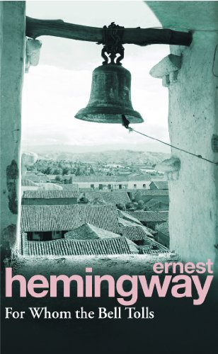 For Whom The Bell Tolls por Ernest Hemingway