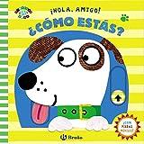 ¡Hola, amigo! ¿Cómo estás? (Castellano - A Partir De 0 Años - Proyecto De 0 A 3 Años - Libros...