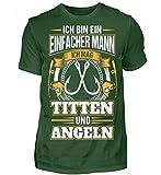 Einfacher Mann - Mag Titten und Angeln - Herren Premiumshirt