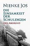 Die Einsamkeit der Schuldigen: Thriller (Thriller im GMEINER-Verlag)