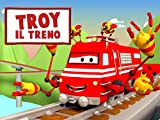 Troy il Treno in Car City