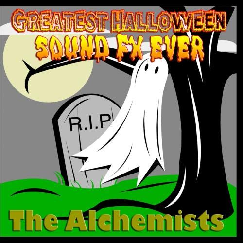 Greatest Halloween Sound FX Ever (Ever Greatest Halloween)