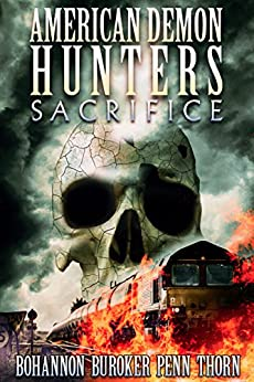 What books have I read so far in the Goodreads 2017 Reading Challenge? American Demon Hunters: Sacrifice was one of them.