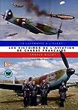 Les victoires de l'aviation de chasse française (TOME 3)