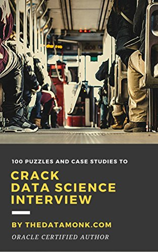 100 Puzzles and Case Studies To Crack Data Science Interview
