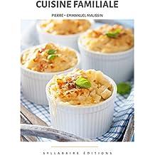 Cuisine familiale (Collection cuisine et mets t. 10)