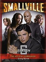 Smallville: The Official Companion Season 6