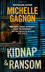Kidnap & Ransom by Michelle Gagnon (2010-11-01)
