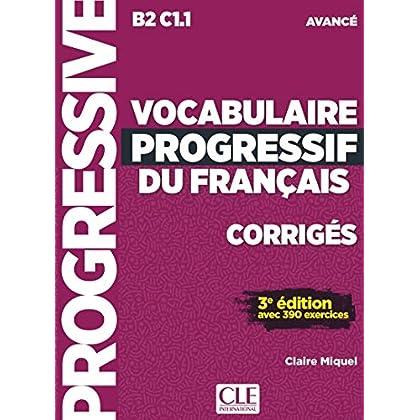 Vocabulaire progressif du français - Niveau avancé - 3ème édition - Corrigés