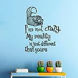 43SabrinaGill Wandaufkleber Alice im Wunderland Zitat Aufkleber I 'm Not Crazy Cheshire Cat Sprüche Aufkleber Vinyl Aufkleber Wand Decor Wandmalereien 94x 71,1cm