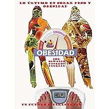 Lo Último en Sobrepeso, Obesidad y Colesterol (Un Futuro Diferente nº ...