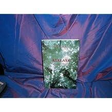 Atalaya. Une saison en Amazonie