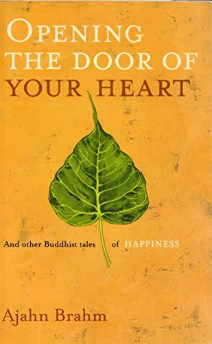 Portada del libro Opening the Door of Your Heart: And Other Buddhist Tales of Happiness by Ajahn Brahmavamso (2004-08-01)