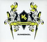 Songtexte von Kellerkommando - Dunnerkeil