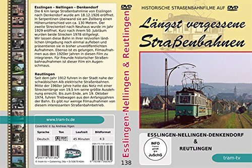 Preisvergleich Produktbild Längst vergessene Straßenbahnen: Esslingen-Nellingen-Denkendorf & Reutlingen