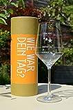 Wie war Dein Tag-Weinglas (1 x 540ml Glas) von Schott Zwiesel | Made in Germany...
