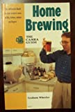 Camra Guide to Home Brewing by Graham Wheeler (1990-10-06)
