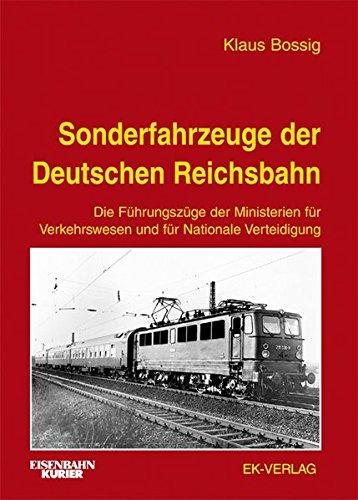 Sonderfahrzeuge der Deutschen Reichsbahn: Die Führungszüge der Ministerien für Verkehrswesen und Nationale Verteidigung