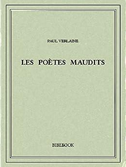 Les poètes maudits von [Verlaine, Paul]