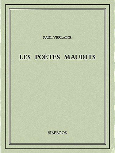 Les poètes maudits par Paul Verlaine
