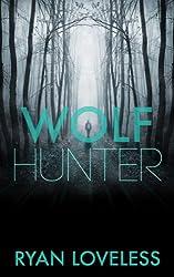 Wolf Hunter (English Edition)