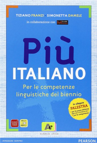 Più italiano. Prove INVALSI. Per le Scuole superiori. Con espansione online