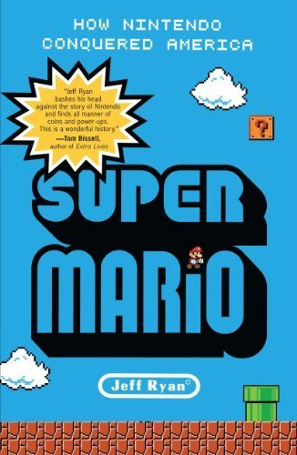 [(Super Mario)] [ By (author) Jeff Ryan ] [April, 2013]