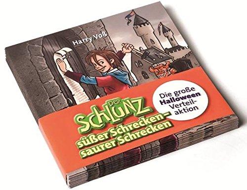 saurer Schrecken: Die große Halloween-Verteilaktion (Der Schlunz) (Brauchtum Halloween Kind)