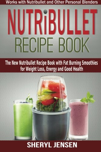 Nutribullet Recipe Book: The New Nutribullet Recipe, used for sale  Delivered anywhere in Ireland