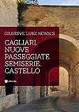 Cagliari. Nuove passeggiate semiserie. Castello
