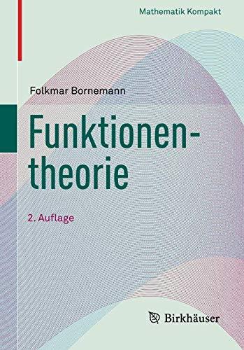 Funktionentheorie (Mathematik Kompakt)