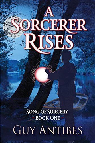 A Sorcerer Rises (Song of Sorcery Book 1) (English Edition)