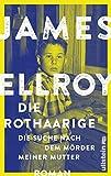 Die Rothaarige: Die Suche nach dem Mörder meiner Mutter (German Edition)