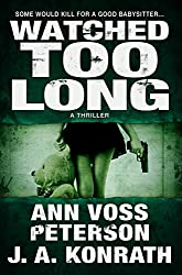 Watched Too Long: A Thriller (Val Ryker Series) (English Edition)