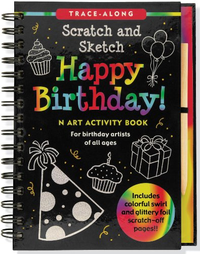 Happy Birthday Scratch & Sketch (An Art Activity Book for Birthday Artists of All Ages) (Trace-Along Scratch and Sketch) por Heather Zschock and Barbara Paulding