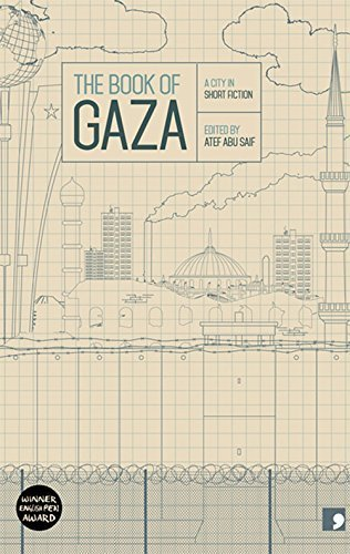 The Book of Gaza: A City in Short Fiction (Reading the City) by Atef Abu Seif (2014-06-05)