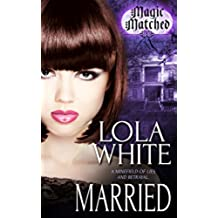 Married (Magic Matched Book 2) (English Edition)