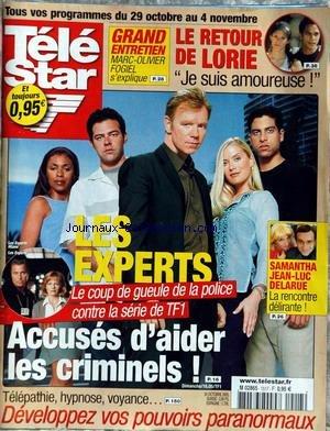 TELE STAR [No 1517] du 24/10/2005 - LE RETOUR DE LORIE - LES EXPERTS - ACCUSES D'AIDER LES CRIMINELS - TELEPHATIE - HYPNOSE - VOYANCE. par Collectif