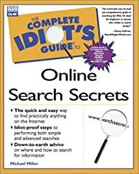 The Complete Idiot's Guide to Online Search Secrets by Michael Miller (1999-08-06)