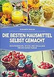 Die besten Hausmittel selbst gemacht (Amazon.de)