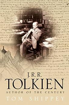 J. R. R. Tolkien: Author of the Century de [Shippey, Tom]