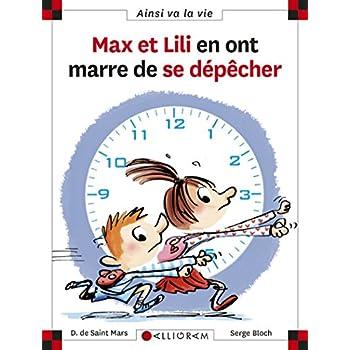 Max et Lili en ont marre de se dépêcher - tome 103