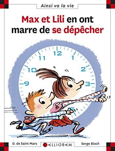 Max et Lili ont marre de se depecher (103) (Ainsi va la vie) por Dominique de Saint-Mars