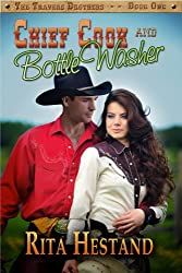Chief Cook and Bottle Washer (The Travers Brothers Series Book 1) (English Edition)