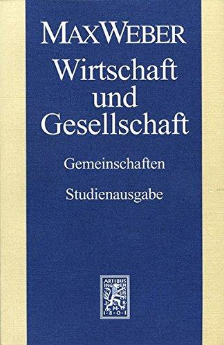 Max Weber Gesamtausgabe. Studienausgabe / Max Weber Studienausgabe: Band I/22,1: Wirtschaft und Gesellschaft. Gemeinschaften
