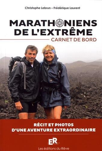 Marathoniens de l'extrême : carnet de bord