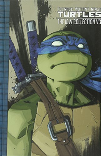 Teenage Mutant Ninja Turtles: The IDW Collection Volume 3 (Blue Turtle Ninja)