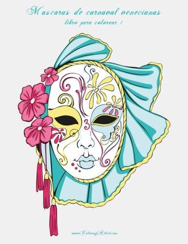 Máscaras de carnaval venecianas libro para colorear 1: Volume 1 por Nick Snels